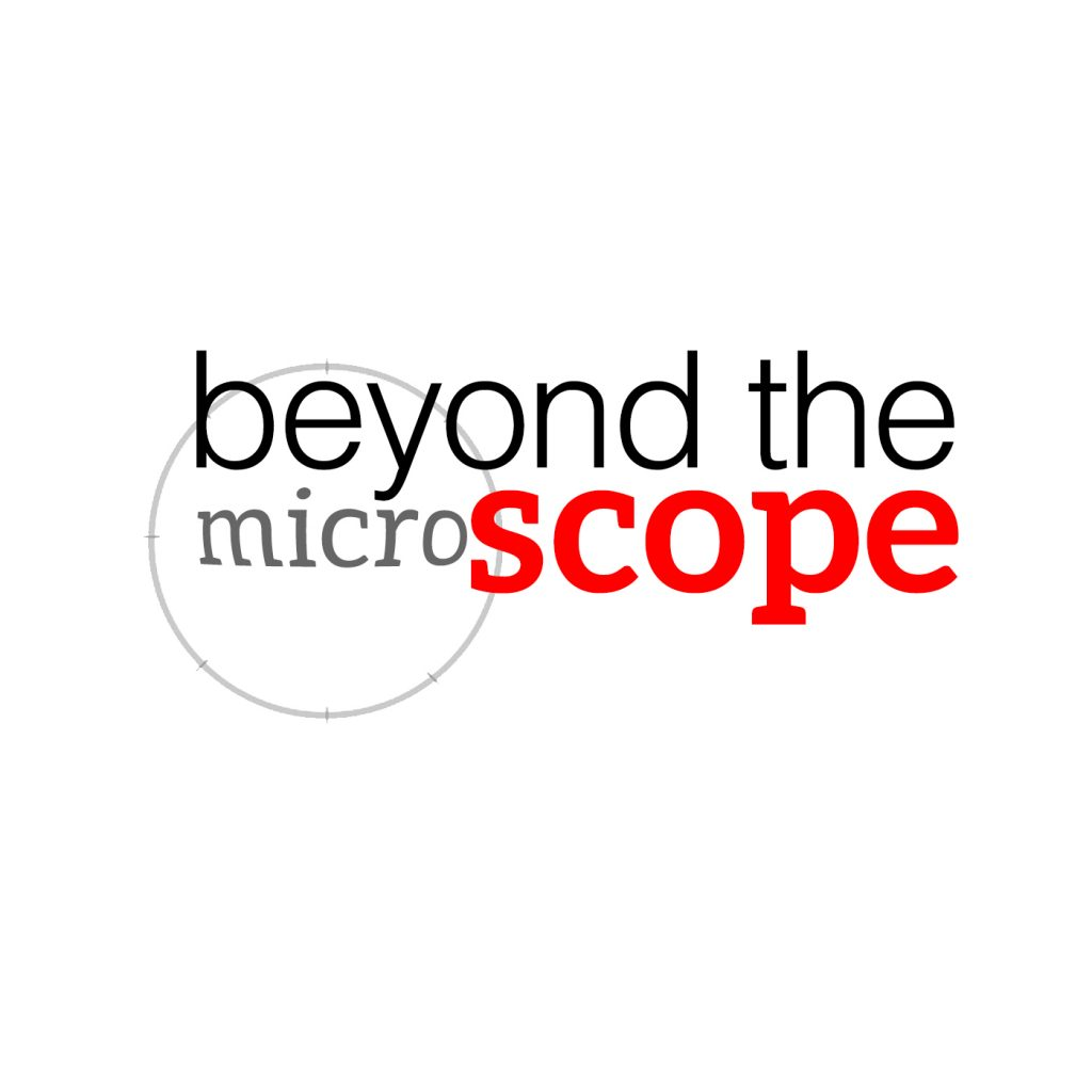 Beyond-the-(Micro)scope!